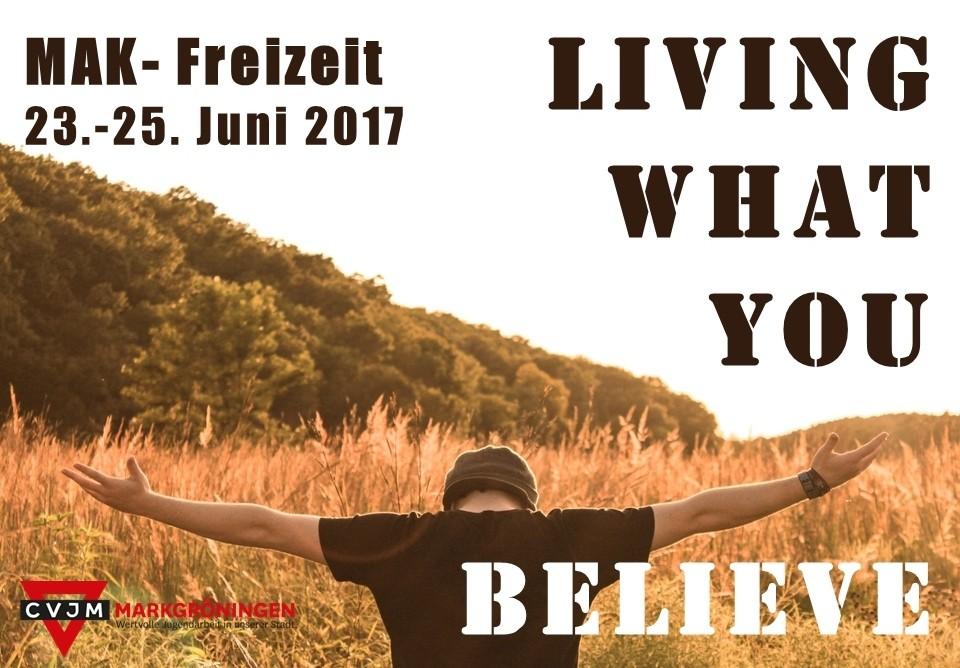 Living what you believe MAK- Freizeit